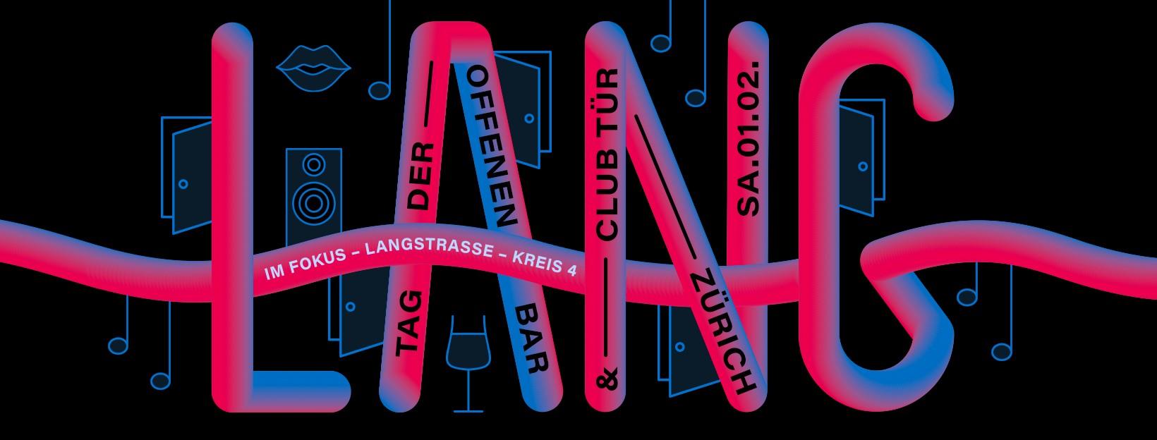 Samstag, 01. Februar 2020, ab 14 Uhr, 8. Tag der offenen Bar und Club Tür – Im Fokus die Langstrasse im Kreis 4